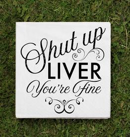 shut up liver cocktail napkins 20ct