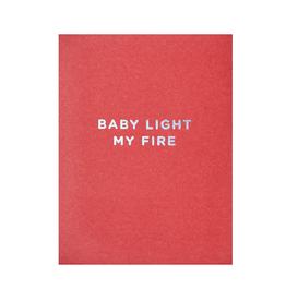 Calypso cards baby light my fire card