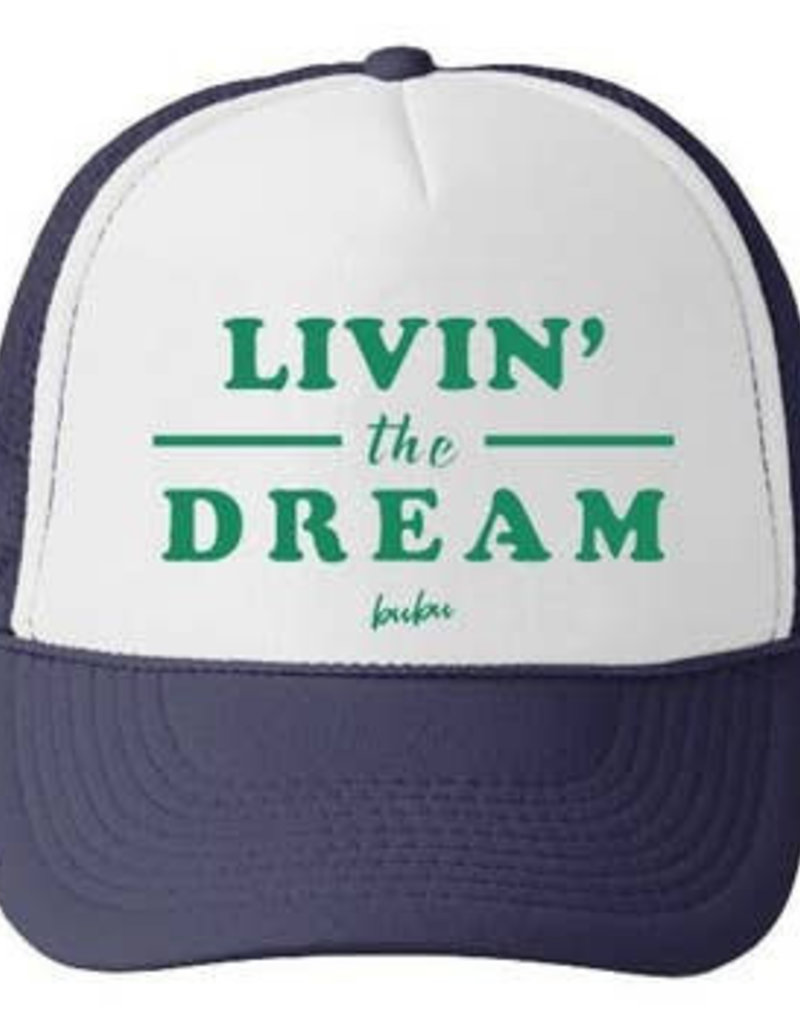 Livin the Dream Trucker Hat