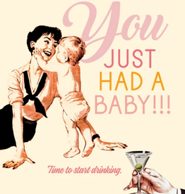 offensive and delightful start drinking baby card