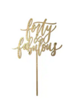 Worthwrite Goods fourty and fabulous cake topper