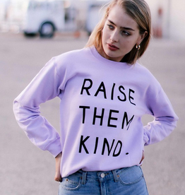 alphia raise them kind sweatshirt
