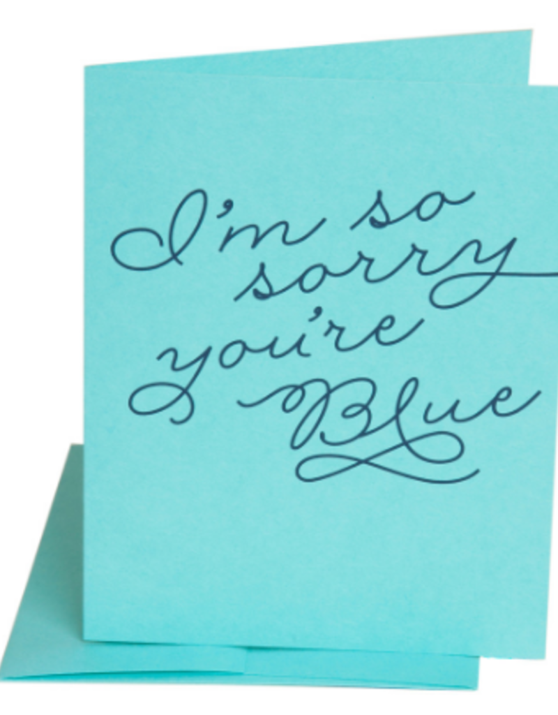 sorry youre blue