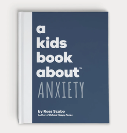 A Kids Book About a kids book about anxiety