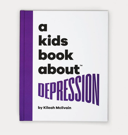 A Kids Book About a kids book about depression