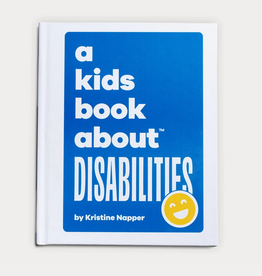 A Kids Book About a kids book about disabilities