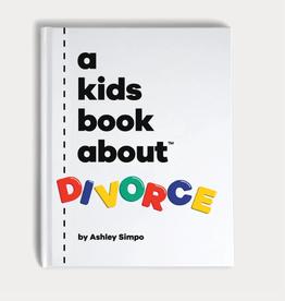 A Kids Book About a kids book about divorce