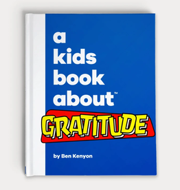 A Kids Book About a kids book about gratitude