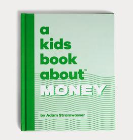A Kids Book About a kids book about money