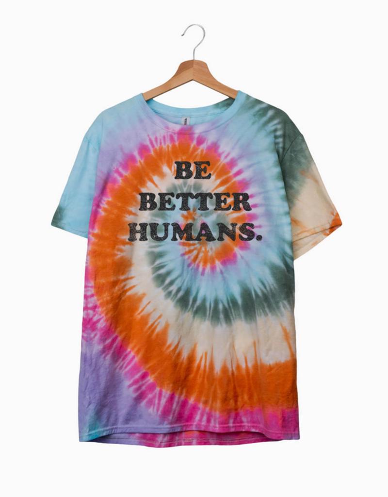 LivyLu be better humans tie dye tee final sale
