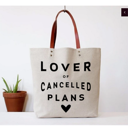 cancelled plans tote bags