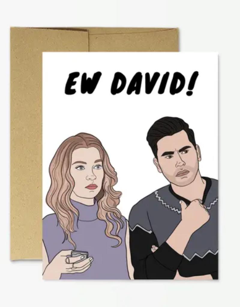 "schitt's creek ""ew david"" funny card"