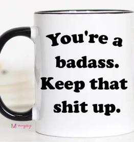 you're a badass mug