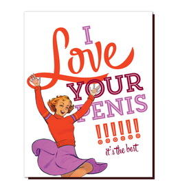 offensive and delightful i love your p**is card
