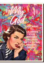 offensive and delightful just want to celebrate card