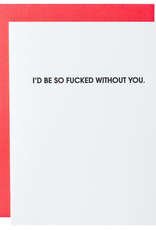 chez gagne f*ed without you card