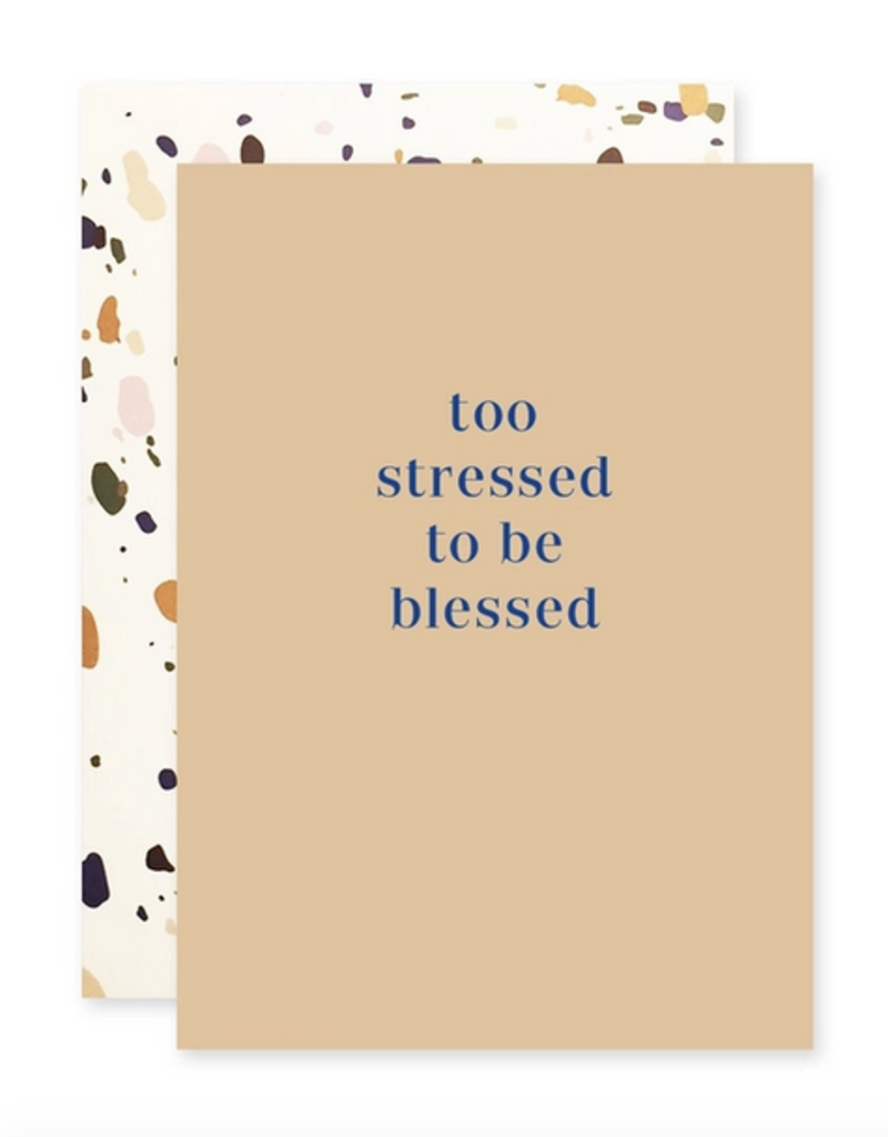 too stressed card