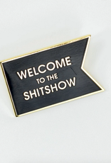 chez gagne welcome to the shitshow enamel pin