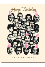 offensive and delightful happy birthday from the gang card