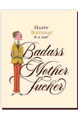 offensive and delightful happy birthday bad ass card