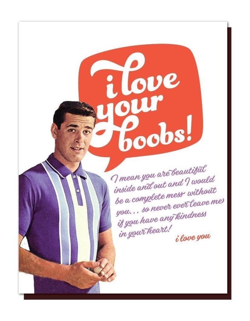 offensive and delightful love your boobs card