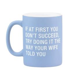 wife told you mug