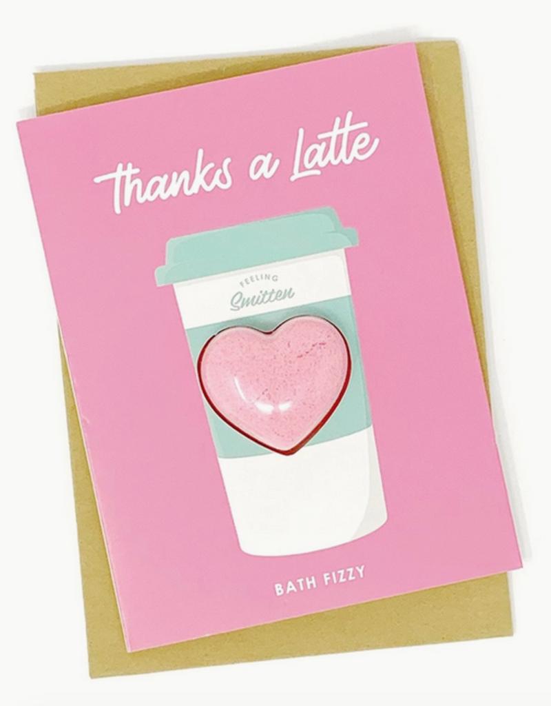 feeling smitten thanks a latte bath fizzy card