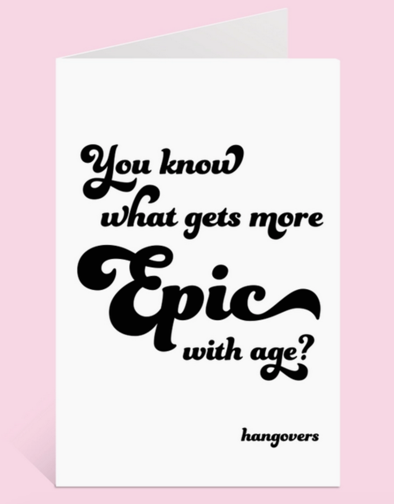 festive gal epic hangover birthday card