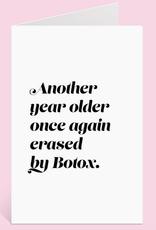 festive gal erased by botox birthday card