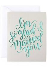 im so glad i married you laser cut card