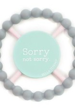 Bella Tunno happy teether - sorry not sorry