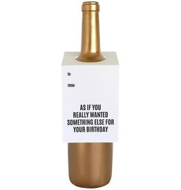 chez gagne wanted something else birthday wine & sprit tag