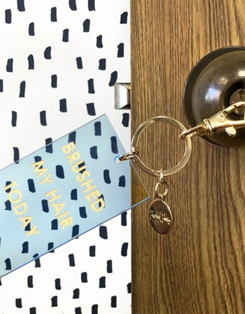 packed party brushed my hair today award keychain