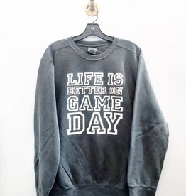 R+R life is better on game day sweatshirt FINAL SALE