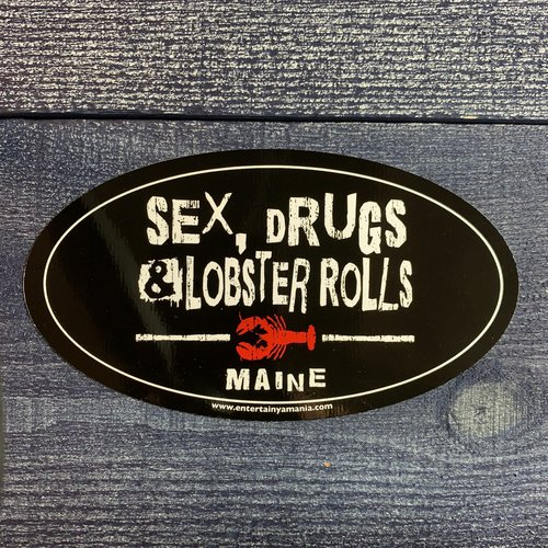 Entertainya =Sex Drugs & Lobster Roll Oval Sticker