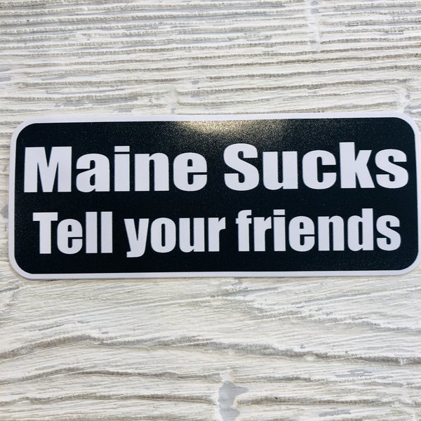 Bumwraps Maine Sucks Sticker