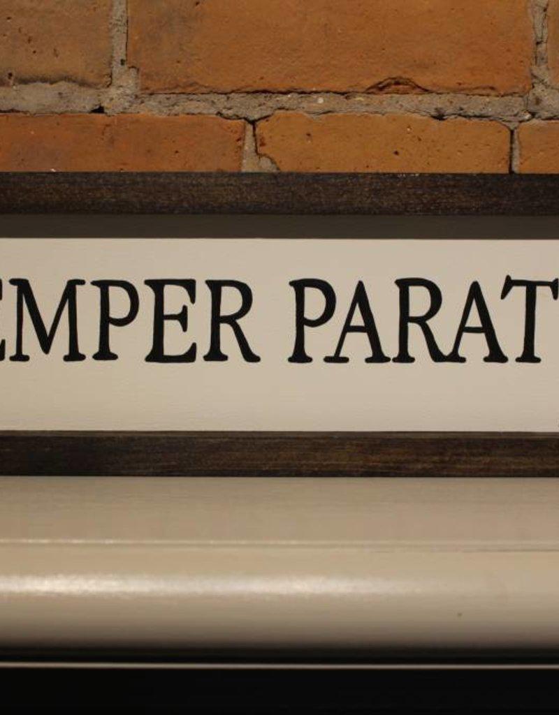 """Semper Paratus 4x16"""" Wooden Sign"""