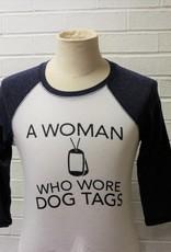 A Woman Who Wore Dog Tags Raglan Baseball Shirt