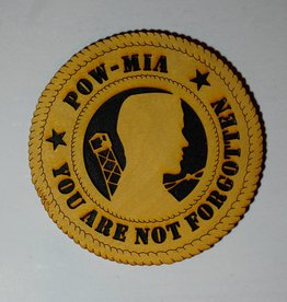 POW/MIA (You Are Not Forgot) SM Plaque Locally Made