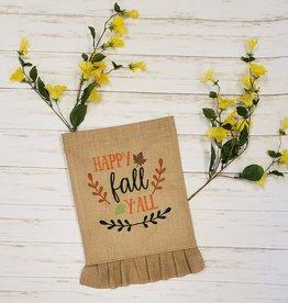 Happy Fall Y'all Ruffle Burlap Garden Flag