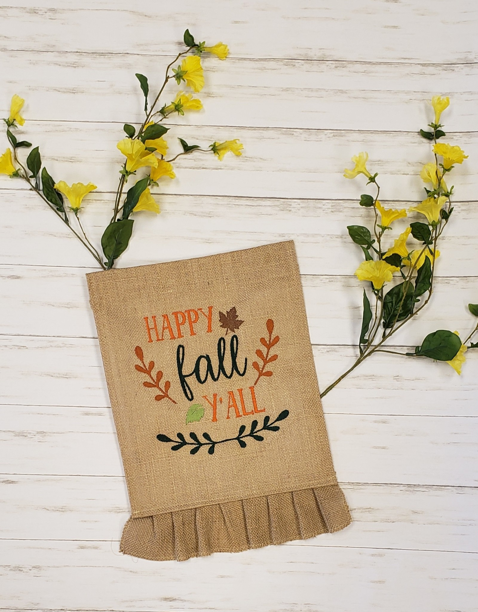 Happy Fall Y'all Ruffle Burlap Garden Flag