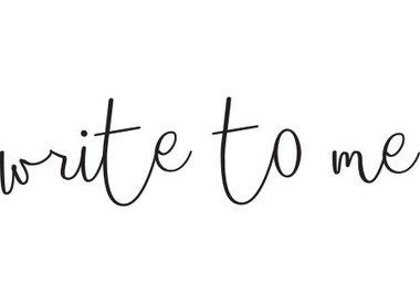 Write to Me