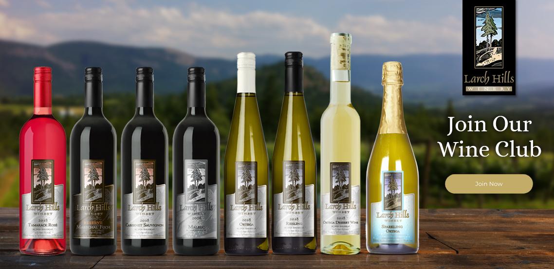 Join the Larch Hills Winery Wine Club today for a 10% discount and member exclusive perks!