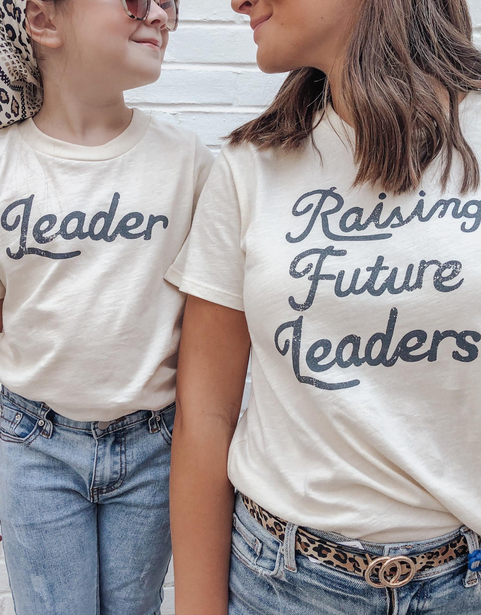 """""""Raising Future Leader"""" Tee"""