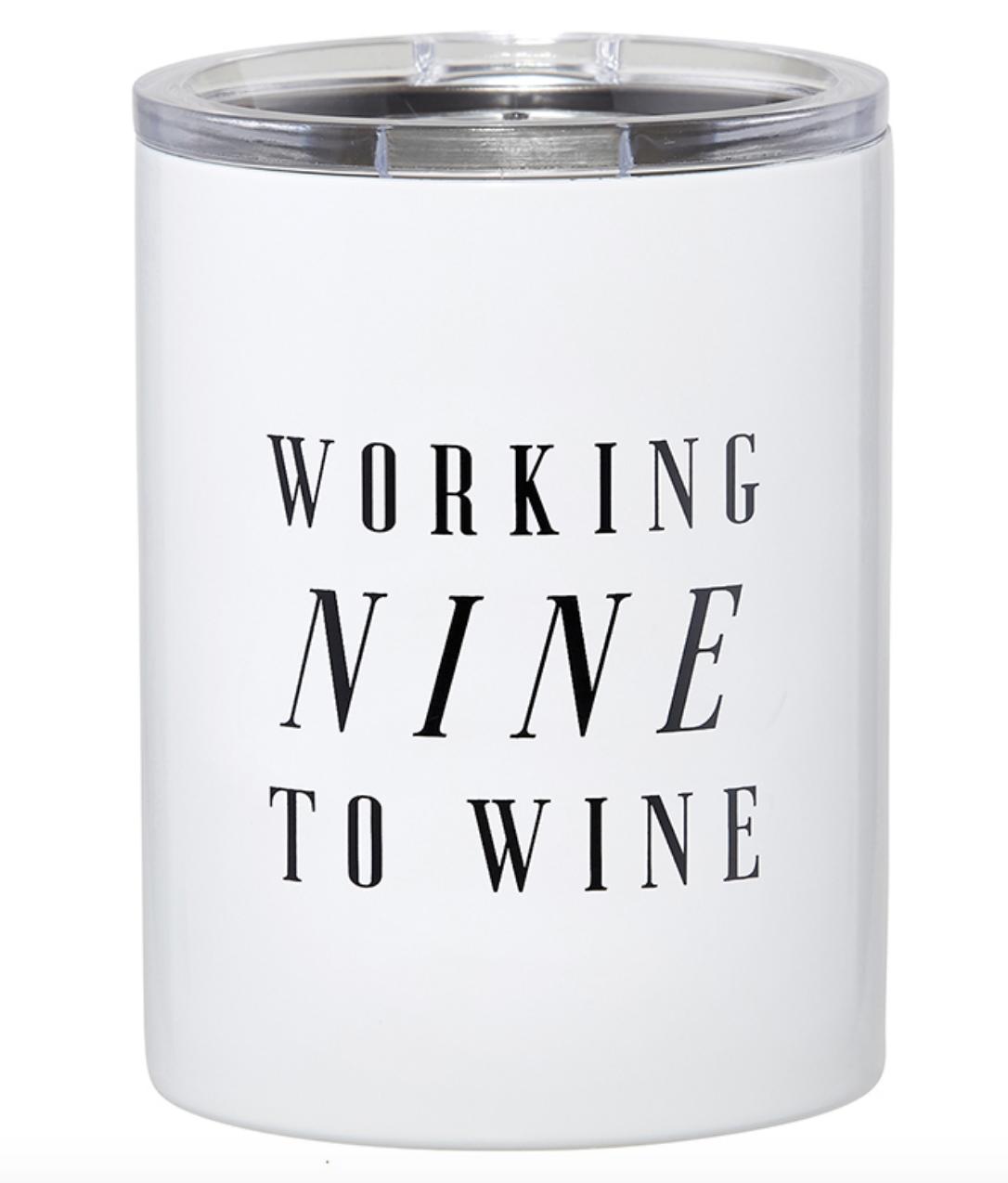 Creative Brands Creative Brands Tumbler- Nine to Wine