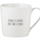 Creative Brands Sips Coffee Mug - Silence is Golden
