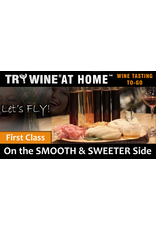 """Wine Flights TO-GO TRY WINE® AT HOME™, """"On the SMOOTH & SWEETER Side"""" FIRST CLASS TASTE TUBE FLIGHT™"""