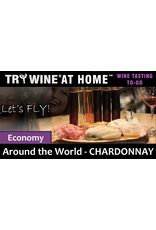 "Wine Flights TO-GO TRY WINE® AT HOME™, Around the World ""Chardonnay"" ECONOMY FLIGHT™"