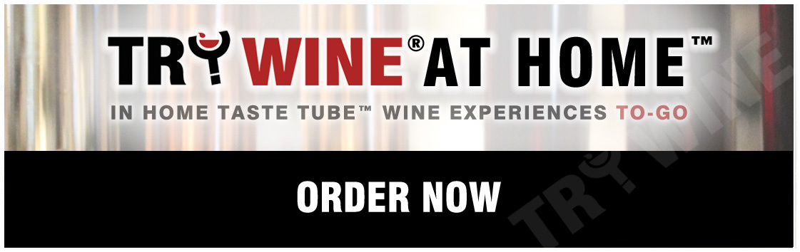 TRY WINE AT HOME