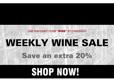 THE WEEKLY WINE SALE! Use Discount Code WINE to Save 20% MORE